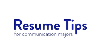 Resume Tips for Communication Majors