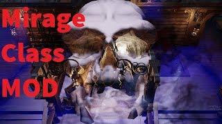 Mirage Class Skill Showcase