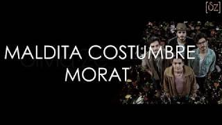 Morat   Maldita Costumbre (Letra)