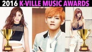 [TEASER] 2016 K-VILLE MUSIC AWARDS (KMA