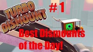 Turbo Dismount #1: Best Dismounts of the Day!