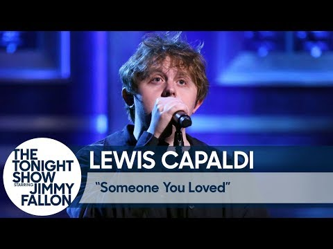 Lewis Capaldi: Someone You Loved