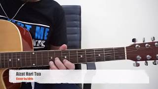 Aizat Hari Tua   Cover By Idris (Guitar Chords)