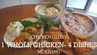 CHICKEN GLORY | 1 WHOLE CHICKEN CHALLENGE - 4 DISHES | MUKBANG | QT