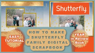 HOW TO MAKE SHUTTERFLY PHOTO BOOK