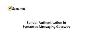 Sender Authentication in Symantec Messaging Gateway