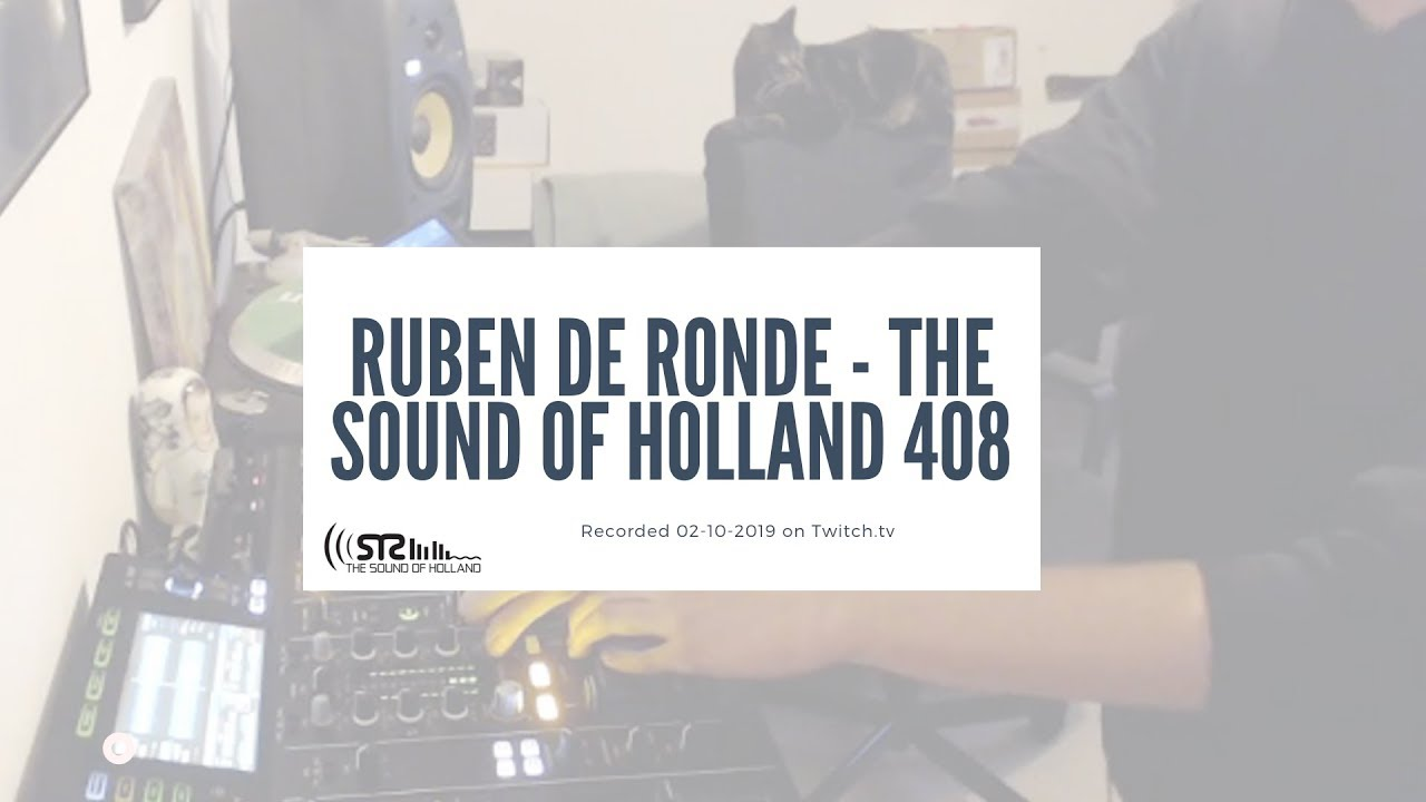 Ruben De Ronde - Live @ The Sound of Holland 408 Recordings 2019