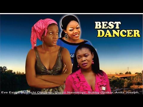Best Dancer    -  Nigerian Nollywood Movie