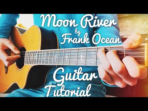 Moon River Frank Ocean Guitar Lesson for Beginners // Moon River Guitar // Lesson #414