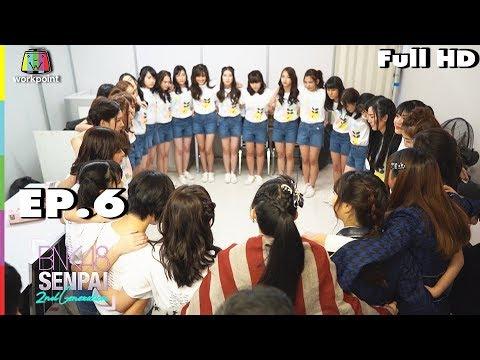 BNK48 SENPAI 2nd Generation (รายการเก่า) |  EP. 6 | 27 ต.ค. 61 Full HD