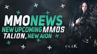 MMORPG News: WE GOT NEW MMOs, BOYS! Talion, Aion: Legions of War, New Perfect World MMO & More!
