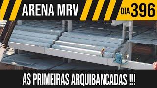 ARENA MRV   1/6 AS PRIMEIRAS ARQUIBANCADAS   21/05/2021