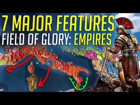 7 Major Features in Field Of Glory Empires!