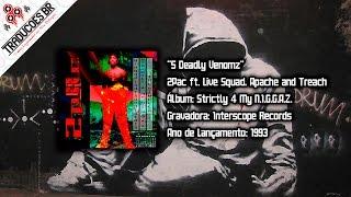 2Pac ft. Live Squad, Treach and Apache - 5 Deadly Venomz [Traduzido] [Alta Definição - HD]