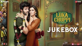 Full Album: Luka Chuppi | AUDIO JUKEBOX | Kartik Aaryan, Kriti Sanon