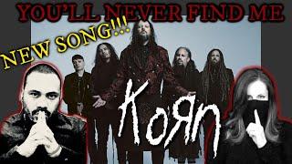 Korn   You'll Never Find Me Reaction!!