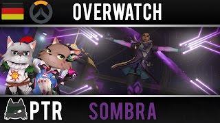 Overwatch Sombra  PTR Test [ German / Deutsch - Gameplay ]
