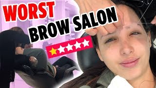 I WENT TO THE WORST REVIEWED BROW SALON IN MY CITY ON YELP (1 STAR ⭐️) | Mar
