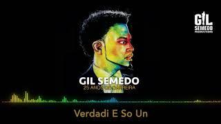 Gil Semedo   Verdadi é So Um