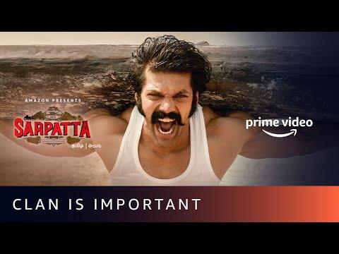 Clan Is Important | Sarpatta Parambarai