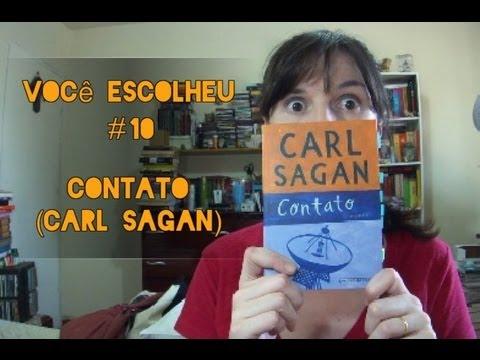Você Escolheu #10: Contato (Carl Sagan)