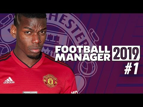 Football Manager 2019 | Manchester United Career Mode | #1 | AT THE WHEEL