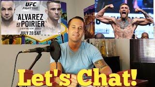 UFC on FOX Alverez vs Poirier - Let's Chat! (Including Conor McGregor conversation)