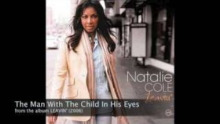 The Man With The Child In His Eyes - Natalie Cole