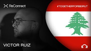Victor Ruiz - Live @ ReConnect: #TogetherForBeirut 2020