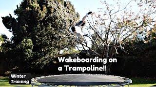 Wakeboard Trampoline Training