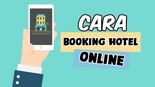 How to Travel - Cara Pesan Hotel via Online Travel Agent