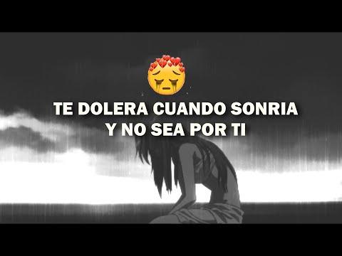 TE DOLERA CUANDO SONRIA Y NO SEA POR TI 💔😔✌ RAP TRISTE PARA DEDICAR 2021😥 ELIAS AYAVIRI