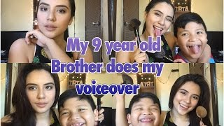 MY 9 YEAR OLD BROTHER DOES MY VOICEOVER | Tria Urbano