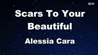 Scars To Your Beautiful - Alessia Cara Karaoke 【With Guide Melody】Instrumental