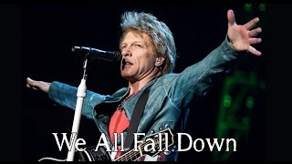 Bon Jovi - We All Fall Down (SUBTITULADA EN ESPAÑOL)