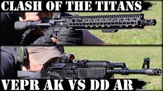 Clash Of The Titans Vepr AK47 Vs Daniel Defense AR15 Episode 1