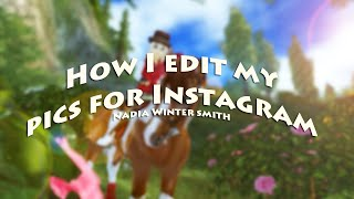 How I edit my pics for Instagram - [Star Stable Online]