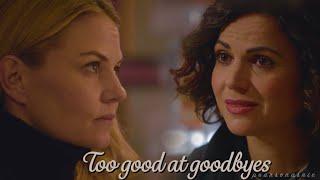 Regina/Emma - Too Good At Goodbyes (Swan Queen)