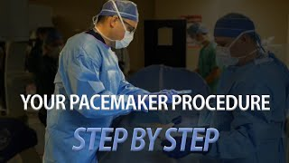 Getting a pacemaker? Watch an implant procedure!