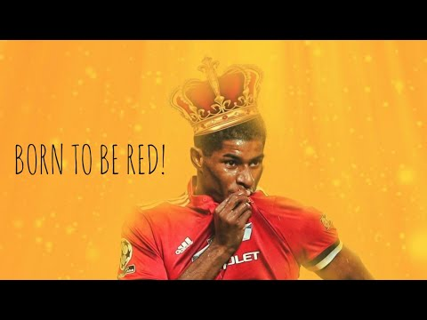Marcus Rashford - Born to be Red• Crazy Skills and Goals (HD)• 2015-2018 SKR CREATIONS