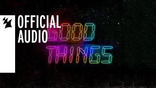 Cedric Gervais vs Just Kiddin feat. Kyan - Good Things