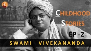 Childhood Stories of Swami vivekananda