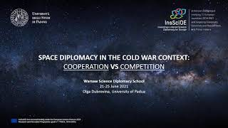 Space diplomacy in the Cold War context: Cooperation vs. competition - WSDS21 Case Study