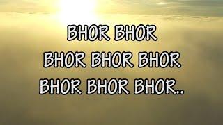 Bhor bhor bhor Bhai - YouTube