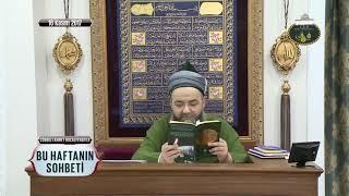 Ahlâk-ı Nebî Kitabımı Okuyanlar; Hiçbir Satırında Ondan Başka Bir Şey Bulamazlar!