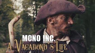MONO INC. Feat Eric Fish   A Vagabond's Life (Official Video)