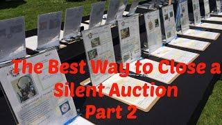 Plan A Silent Auction | Best Way To Close A Silent Auction -  Part 2