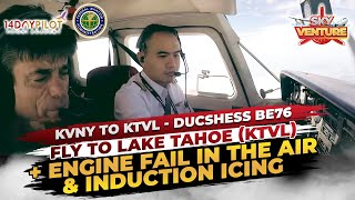 FLYING DUCHESS BE76  TO LAKE TAHOE (KTVL) GOT EMERGENCY ENGINE FAILURE IN FLIGHT | MULTI ENGINE