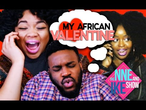 The NNE And IKE Show: Presents An AFRICAN VALENTINE