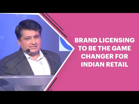 Brand Licensing to be the game changer for Indian Re...